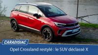 Opel Crossland restylé (2020): le SUV déclassé X